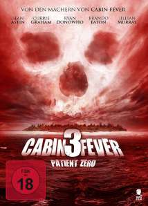 Cabin-Fever-3-Patient-Zero-DVD-Cover-FSK-18