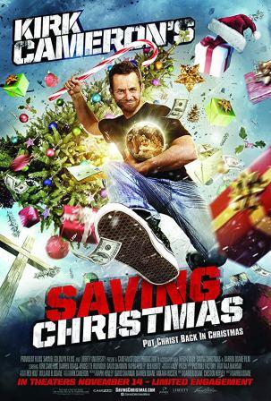 Kirk Cameron Saving Christmas